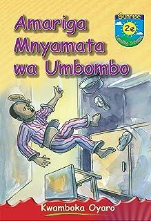 Amariga Mnyamata wa Umbombo (Nyanja) (English Edition)