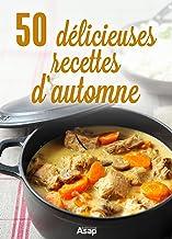 50 délicieuses recettes d'automne