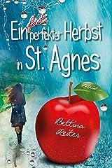 Ein fast perfekter Herbst in St. Agnes (Liebesromanzen in St. Agnes/Cornwall 3) Kindle Ausgabe