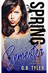 Spring Semester (A Campus Tales Story Book 3) Kindle Edition
