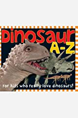 Smart Kids: Dinosaur A to Z: For Kids Who Really Love Dinosaurs Kindle Edition
