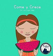 Come y Crece (Spanish Edition)