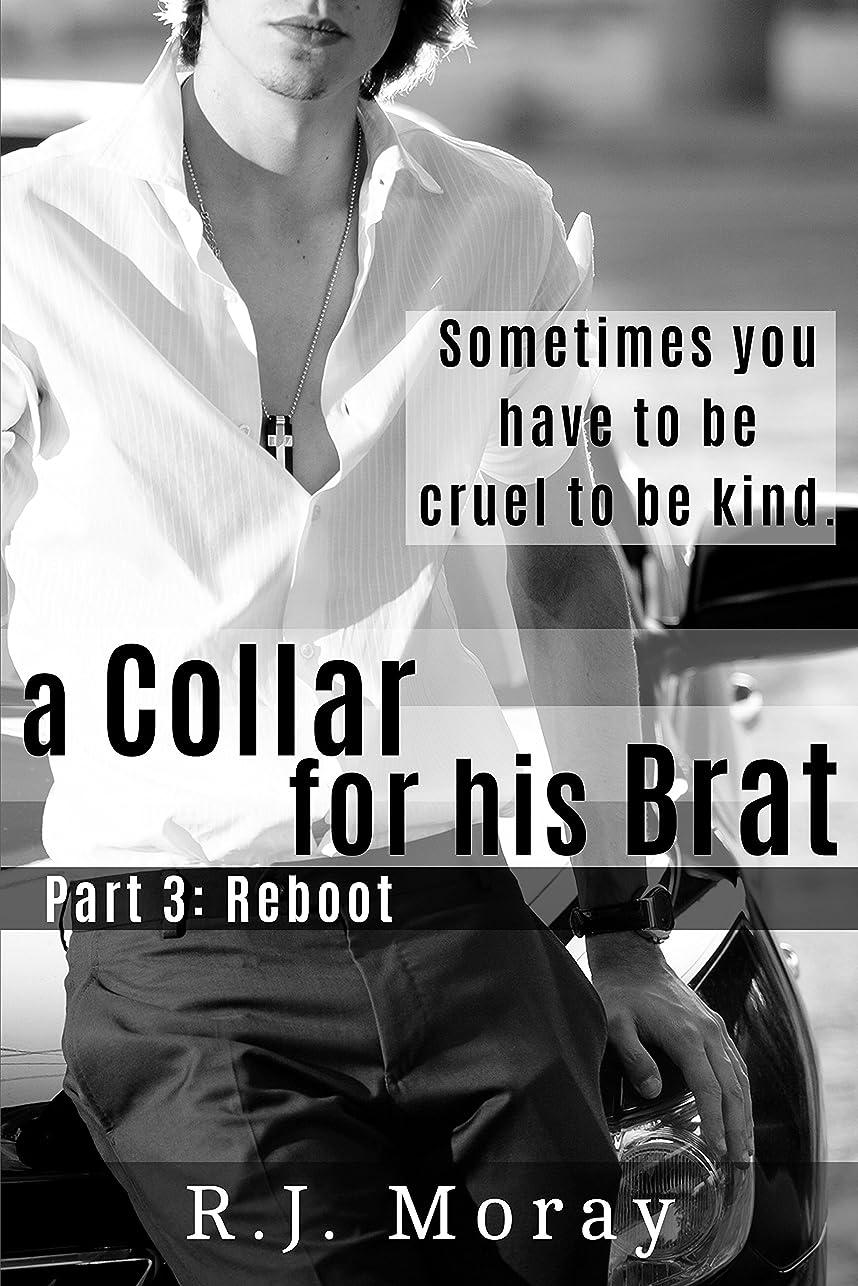 遠近法パネルアマゾンジャングルA Collar For His Brat #3: Reboot (English Edition)