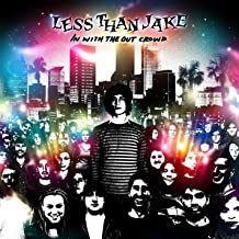 Best in with the out crowd less than jake Reviews