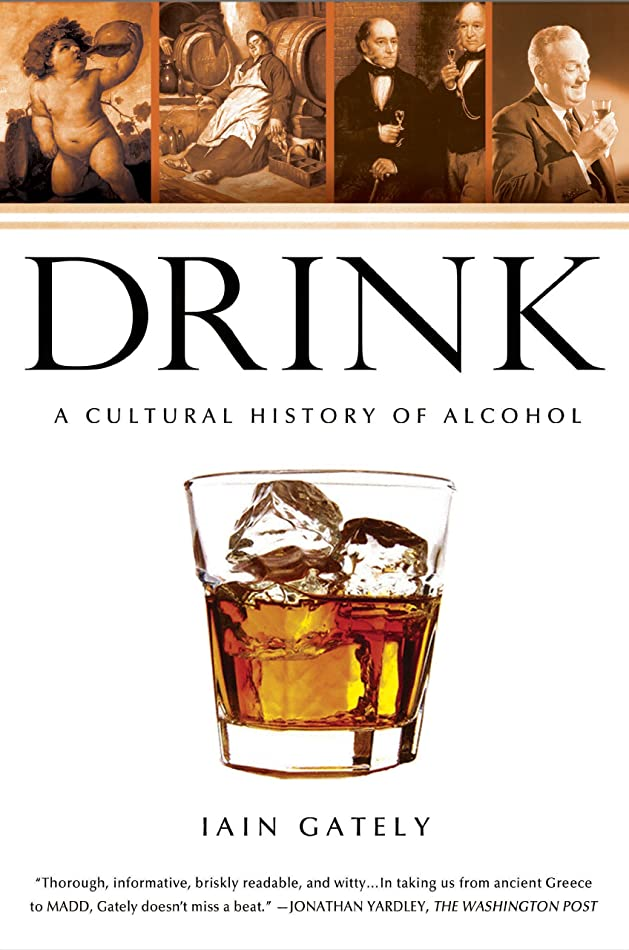 警報交通渋滞サーカスDrink: A Cultural History of Alcohol (English Edition)