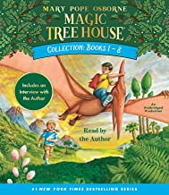 Magic Tree House Collection: Books 1-8: Dinosaurs Before Dark, The Knight at Dawn, Mummies in the Morning, Pirates Past No...