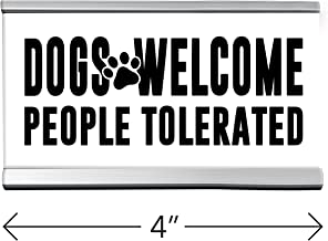 Dogs Welcome People Tolerated White