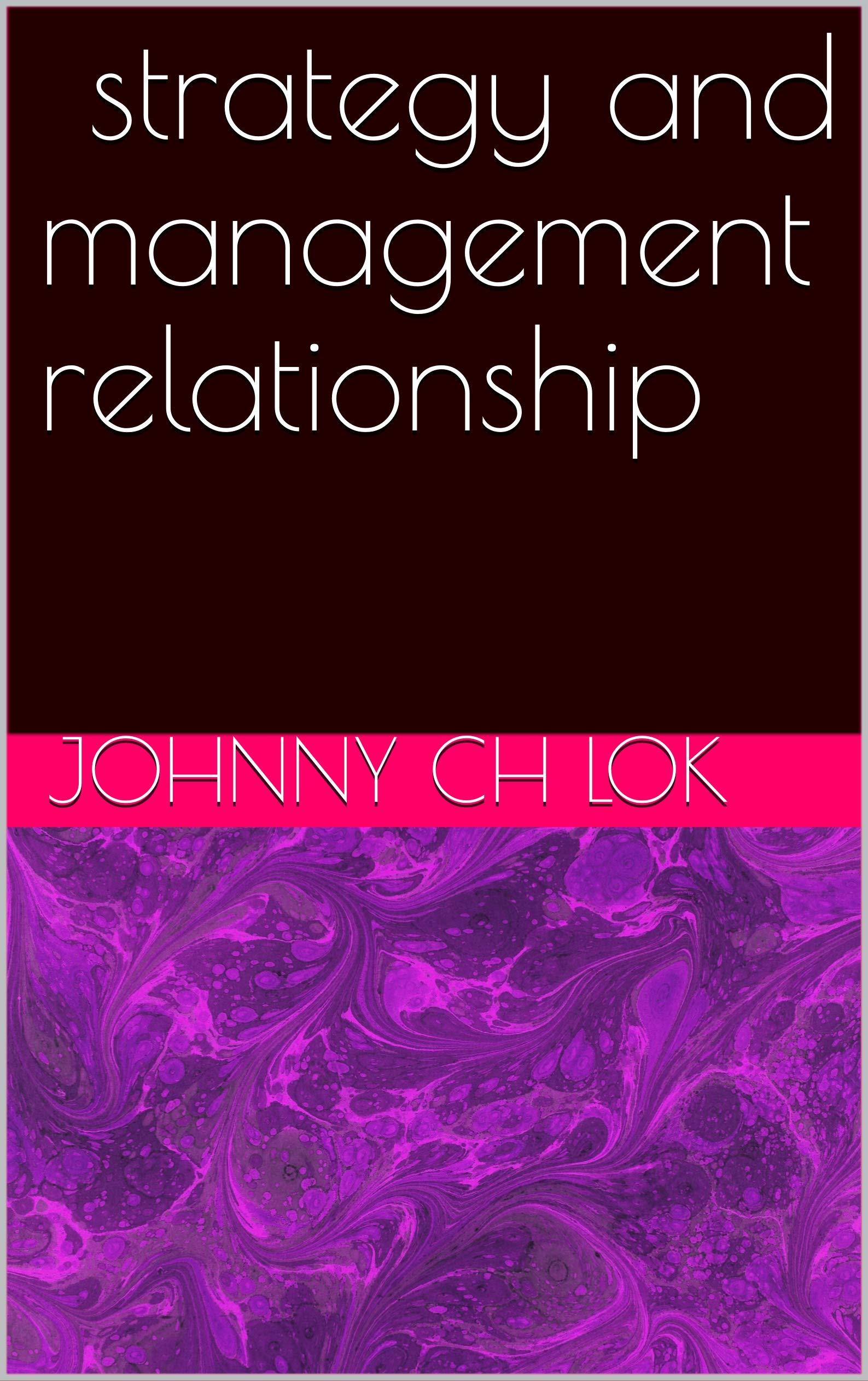 戰略和管理之間關係 strategy and management relationship