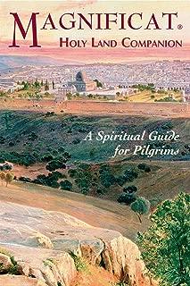 Magnificat Holy Land Companion: A Spiritual Guide for Pilgrims