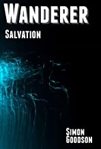 Wanderer - Salvation (Wanderer's Odyssey Book 6)