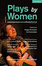 Plays by Women from the Contemporary American Theater Festival: Gidion's Knot; The Niceties; Memoirs of a Forgotten Man; D...
