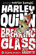 Harley Quinn: Breaking Glass - Jetzt kracht's! (German Edition)