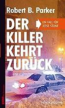 Der Killer kehrt zurück: Ein Fall für Jesse Stone, Band 7 (German Edition)