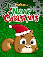 The Squirrels: A Nutty Christmas
