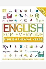 English for Everyone English Phrasal Verbs: Learn and Practise More Than 1,000 English Phrasal Verbs (English Edition) eBook Kindle