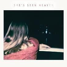 She's Seen Heaven
