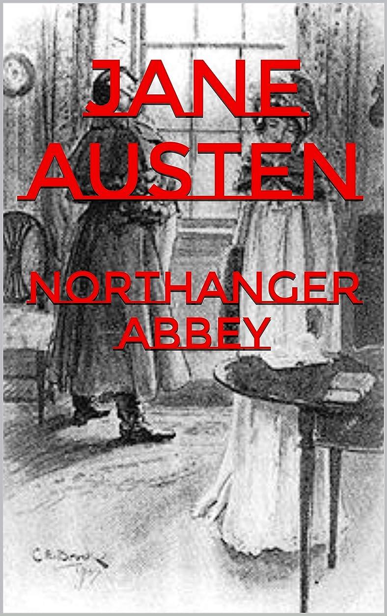 川シーケンスリア王Northanger Abbey (Illustrated) (English Edition)