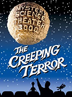 Mystery Science Theater 3000-- The Creeping Terror