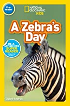 National Geographic Readers: A Zebra's Day (Pre-reader)