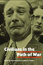 Civilians in the Path of War (Studies in War, Society, and the Military)