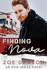 Finding Nova (NCIS Series Book 9) Kindle Edition