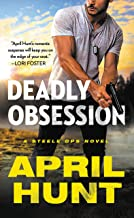 Deadly Obsession (Steele Ops Book 1)