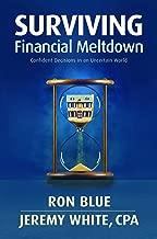 Surviving Financial Meltdown: Confident Decisions in an Uncertain World