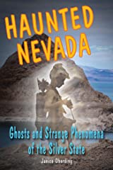 Haunted Nevada: Ghosts and Strange Phenomena of the Silver State (Haunted Series) Kindle Edition
