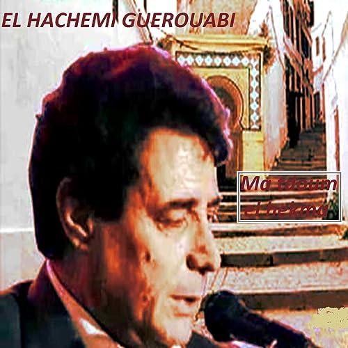 HACHEMI EL GUEROUABI ALBUM TÉLÉCHARGER
