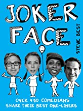 Joker Face: Over 450 Comedians Share Their Best One-liners (English Edition)
