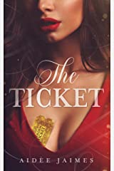 The Ticket (The Affair Duet Book 1) Kindle Edition