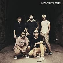 Miss That Feelin' [Explicit]