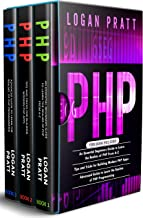 PHP: 3 in 1- Essential Beginners Guide+ Tips and tricks+ Advanced Guide to Learn the Realms of PHP Programming (English Ed...