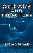 OLD AGE AND TREACHERY (Bridge Club Book 1)