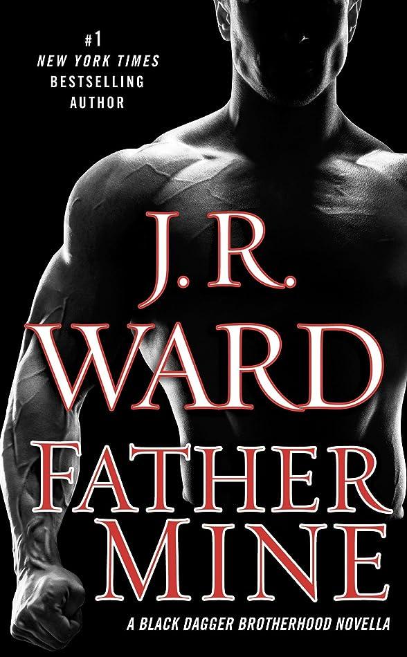 書き込みかわいらしい混合したFather Mine: Zsadist and Bella's Story: A Black Dagger Brotherhood Novella (English Edition)