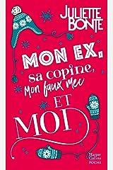 """Mon ex, sa copine, mon faux mec et moi : Une romance de Noël. Découvrez sa nouvelle série New Adult """"Méfie-toi de nous"""" (Harper Poche Romance) Format Kindle"""