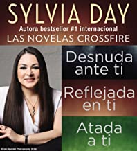 Sylvia Day Serie Crossfire Libros I, 2 y 3 (Spanish Edition)