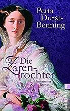 Die Zarentochter (Die Zarentochter-Saga 2) (German Edition)