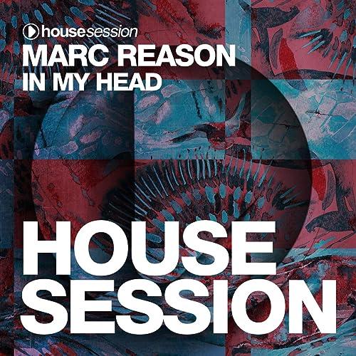 Marc Reason - In My Head