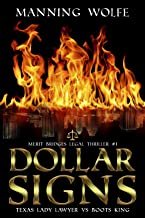 Dollar Signs (Merit Bridges Legal Thriller Book 1)