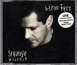 Strange Weather By Glenn Frey (1992-06-29)