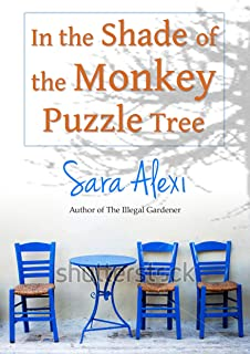 In the Shade of the Monkey Puzzle Tree (The Greek Village Series Book 4)