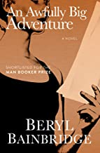 An Awfully Big Adventure: A Novel