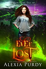 Ever Lost (A Dark Faerie Tale #10) Kindle Edition