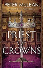 Priest of Crowns (War for the Rose Throne)