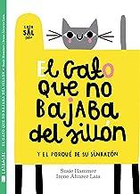 El gato que no bajaba del sillón: y el porqué de su sinrazón (Colección Gatos) (Spanish Edition)