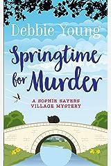 Springtime for Murder (Sophie Sayers Village Mysteries Book 5) Kindle Edition