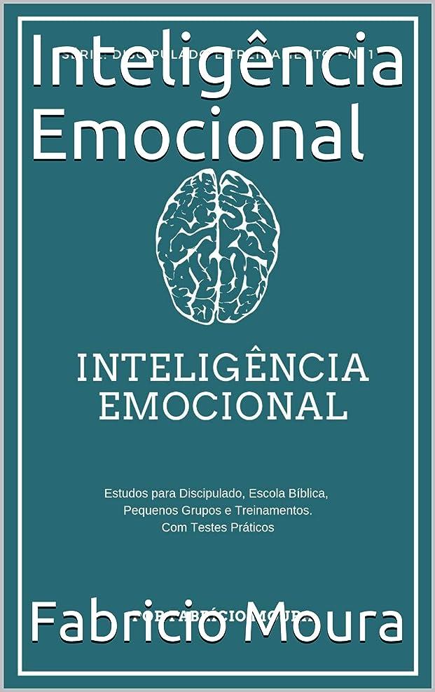 公平流産予約Inteligência Emocional (Discipulado e Treinamento Livro 1) (Portuguese Edition)