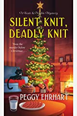 Silent Knit, Deadly Knit (A Knit & Nibble Mystery Book 4) Kindle Edition