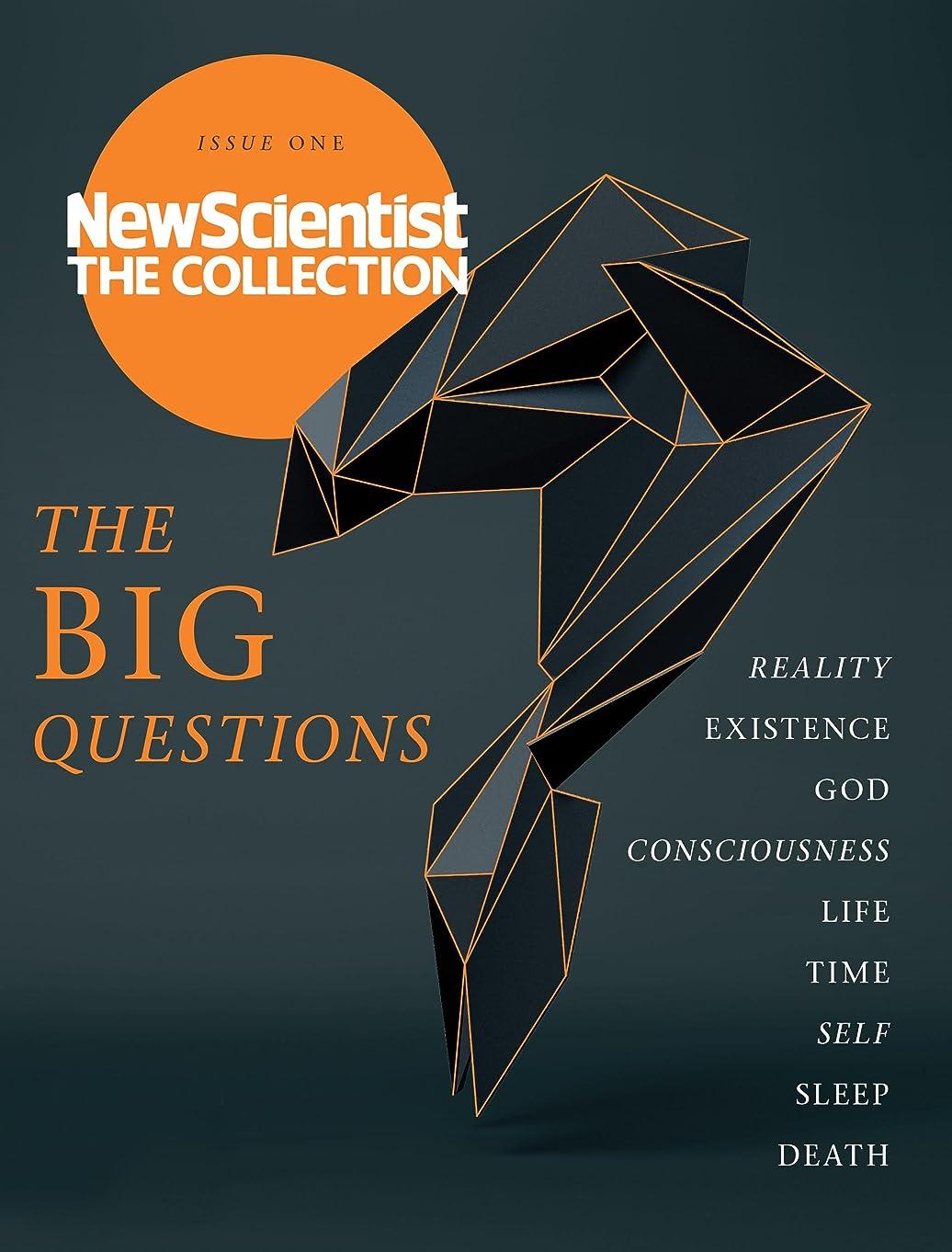 見えない説明非行The Big Questions: New Scientist: The Collection (English Edition)